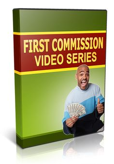 First Commission - Video Series (Resell Rights)