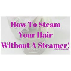 """Want to #steam your #hair but you don't have a #hairsteamer? No worries. Check out my article on How to Steam Your Hair Without A Steamer with a few simple items you have at home. Link in Bio. Keyword Search """"Steamer"""" to locate the article. #relaxedthairapy #relaxedhair #naturalhair #healthyhair"""