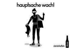 Hauptsache wach!   Endlich gute Werbung in Deutschland