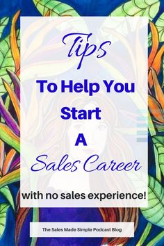 A trend I am seeing recently in available jobs is that a LOT of companies are looking for salespeople. And, if you have a great attitude, and are willing to learn and put yourself out there, then you can start without any experience. In fact, when I was a sales manager, I almost found it easier to train someone without experience, because I had a clean slate to work with. #sales #careeradvice #careertips #salestips Comparing Yourself To Others, Understanding Yourself, Simple Blog, Make It Simple, Sales Careers, Sales Skills, Starting A Podcast, How To Get Better