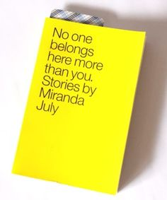 No Belongs Here More Than You, Stories by Miranda July