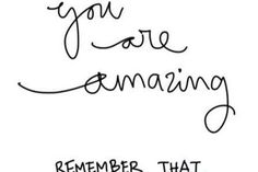 You are #amazing #LightenUpGlobal #Inspiration
