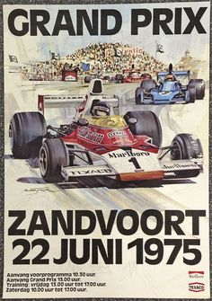 Dutch GP – 1975 – Sport is lifre Grand Prix, Vintage Advertisements, Vintage Ads, Vintage Posters, F1 Posters, Mick Schumacher, Gp F1, Course Automobile, Racing Events