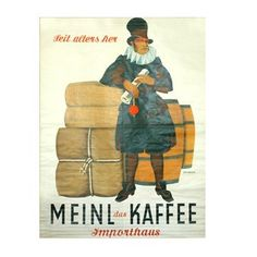 Shop with Julius Meinl online and enjoy a cup of Meinl coffee at home. Meinl Kaffee, Coffee Poster, Vintage Coffee, Vintage Advertisements, Coffee Shop, Retro, Austria, Advertising, Posters