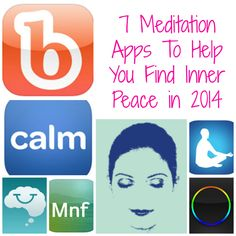 7 Meditation Apps To Help You Find Inner Peace in 2014