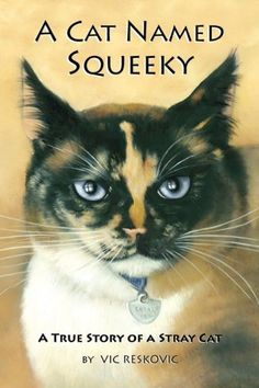 A Cat Named Squeeky by Vic Reskovic http://www.amazon.com/dp/0980023505/ref=cm_sw_r_pi_dp_.oeTvb13K6Q8J
