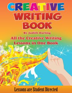 $ CREATIVE WRITING BOOK By Judith Darling - ALL 32 of the student directed CREATIVE WRITING LESSON PLANS that are offered as individual lessons on TpT have been put into ONE BOOK.  These lessons GREATLY reduces the teacher grading work load, while turning children on to writing.  Buying the book is 40% cheaper than buying the individual lessons. $