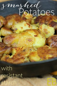 Smashed Potatoes with Resistant Starch - Eat Beautiful Potato Recipes, Veggie Recipes, Whole Food Recipes, Cooking Recipes, Healthy Recipes, Yummy Recipes, Paleo Side Dishes, Side Dish Recipes, Dishes Recipes