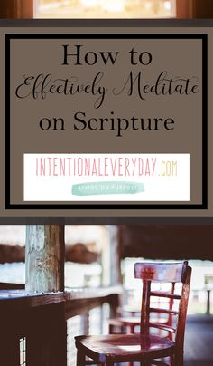 How to Effectively Meditate on Scripture « intentionaleveryday