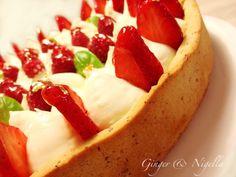 Crostata Primavera con namelaka profumata al limone e basilico e dolcissime fragole.