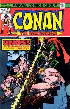 "Conan the Barbarian vol. 1 ""Man Born of Demon!"" (June, Cover by Gil Kane & John Romita. Comic Book Characters, Marvel Characters, Comic Character, Comic Books, Conan Comics, Bd Comics, Conan The Barbarian Comic, Conan The Destroyer, Roman"
