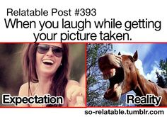 When you laugh while getting your picture taken: expectation and reality