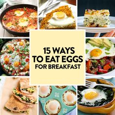15 Ways to Eat Eggs for Breakfast
