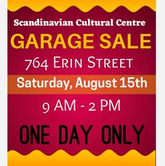 "HUGE GARAGE SALE at  ""The Scandinavian Cultural Centre""  764 Erin Street, #Winnipeg Saturday, August 15th, 2020 9 AM to 2 PM. ONE DAY ONLY!!  All Proceeds going towards the new Elevator.  Debit or Cash purchases, hand sanitizer at the door/ following MB Covid regulations."