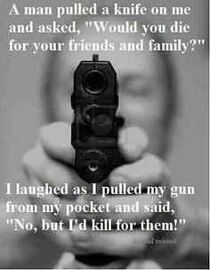 Funny and or stupid signs about guns. Funny signs about the second amendment. Funny signs and quotes about gun control. Gun Quotes, Life Quotes, Crazy Quotes, Random Quotes, Gun Rights, Thing 1, Guns And Ammo, Way Of Life, Friends Forever