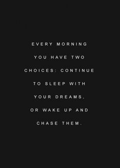 Every morning you have two choices - Best #motivational and #inspirational #quotes of all time - #Medicalinstitution