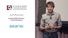 Asana · Leading Big Visions From the Heart