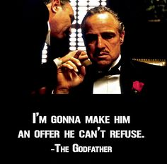 Quote by Marlon Brando in The Godfather ~ www.OnlineMovieQuotes.com ~