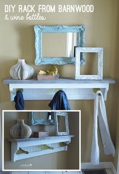 Make a shelf from reclaimed wood and recycled wine bottles @savedbyloves