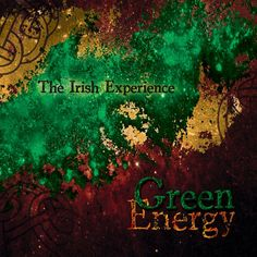 Green Energy - The Irish Experience