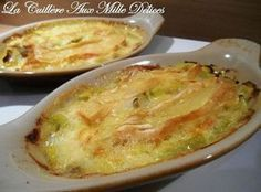 Leek gratin with reblochon . Potato Recipes, My Recipes, Diet Recipes, Cooking Recipes, Healthy Recipes, Quiches, My Best Recipe, Fruits And Veggies, Quick Meals