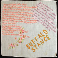 "THE LYRICS TO THE NENEH CHERRY'S ""BUFFALO STANCE""!  ON A VINTAGE HANKIE!  I AM FREAKING OUT. :)"
