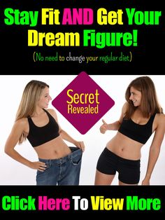 Stay Fit and Get Your  Dream Figure!  (No need to change your regular diet)