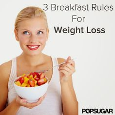 3 Breakfast Rules For Weight Loss | Fit Villas