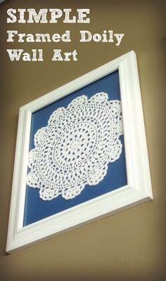 Simple Doily Wall Art - it's easy to create a cute and simple piece of art for your home with doilies!