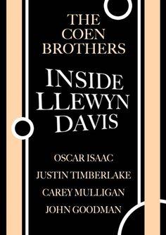 Inside Llewyn Davis Movie Release Date : 8th Feb 2013, Director: Ethan Coen, Joel Coen, Producer: Scott Rudin
