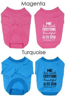 He Has Made Everything Beautiful in its time Bible Verse Dog Apparel by RedemptionDog. Ecclesiastes 3:11.