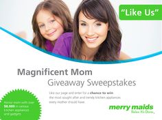 Honor your mom this Mothers Day and enter for a chance to win a state of the art kitchen appliance, gadget or gift card from Merry Maids!