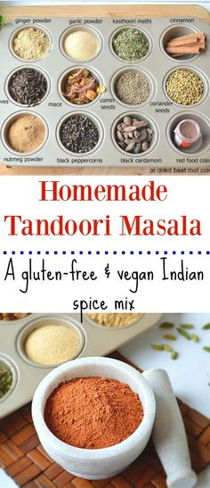 Make your very own Homemade Tandoori Masala with this simple and easy step by step recipe. Once you try it, you'll never use store bought again! Vegan and gluten-free spice mix.