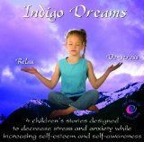 awesome NEW AGE – Album – $6.99 – Indigo Dreams: Relaxation and Stress Management Bedtime Stories for Children, Improve Sleep, Manage Stress and Anxiety (Indigo D