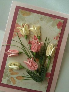 Quilled Tulips                                                       …
