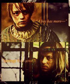"""A boy has more courage than sense."" // Game of Thrones - Arya Stark & Jaqen H'ghar"