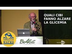 I danni dei picchi glicemici, ecco come tenere bassa la glicemia: Prof. Franco Berrino - YouTube