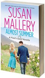 Almost Summer - Fool's Gold by Susan Mallery