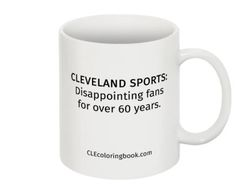 disappointing cleveland sports coffee mug - Cleveland Sports Coloring Book