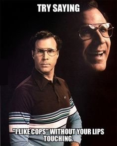 funny-Will-Ferrell-cops-saying