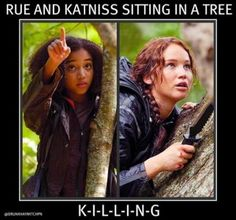 the hunger games memes rue and katniss sitting in a tree The Hunger Games, Hunger Games Memes, Hunger Games Fandom, Hunger Games Catching Fire, Hunger Games Trilogy, Hunger Games First Movie, Glimmer Hunger Games, Percy Jackson, I Volunteer As Tribute
