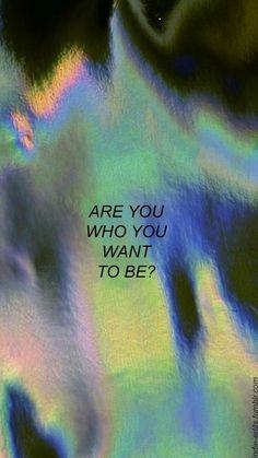 """""""Você é quem você quer ser?"""""""