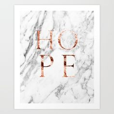 One in a popular series of marble prints with inspiring rose gold lettering.