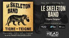 Le Skeleton Band - Tigre Teigne