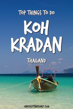 Top Things to do in Koh Kradan and Best Sight to Visit on a Short Stay