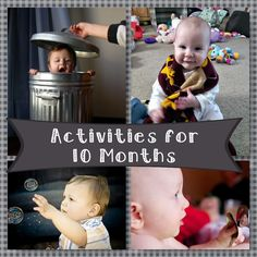 Developmental Activities for Your 10 Month Old  Are you interested in activities to help promote your baby's development?  We have the fun waiting for you and your little one!