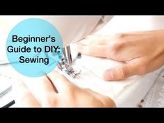 Beginner's Guide to DIY: Sewing, My Tips, Q&A
