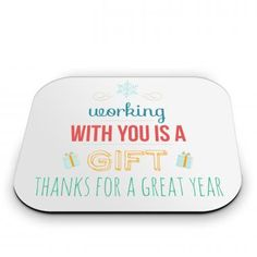 Working With You is a Gift Mouse Pad