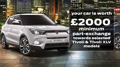 Who needs SCRAPPAGE? Your car is worth at least towards a range of SsangYong Tivoli and Tivoli XLV models Finance, Range, Models, Reading, Car, Automobile, Cookers, Stove, Word Reading