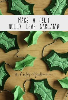 DIY felt holly leaf garland Learn how to make a bright and festive holly leaf garland, made from felt. It's the perfect craft to try with kids or to use as an alternative to tinsel. Fall Leaf Garland, Diy Christmas Garland, Green Garland, Christmas Crafts, Christmas Decorations, Felt Bunting, Felt Garland, Diy Garland, Felt Ornaments